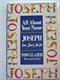 All about your name, Joseph, Joe, Joey, Jo-Jo (038506554X) by Glazer, Tom