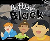 Batty for Black (Know Your Colors)