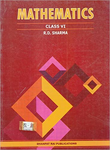 Mathematics for Class 6 (Based on the NCERT Syllabus)