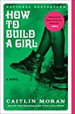 How to Build a Girl: A Novel (P.S.)