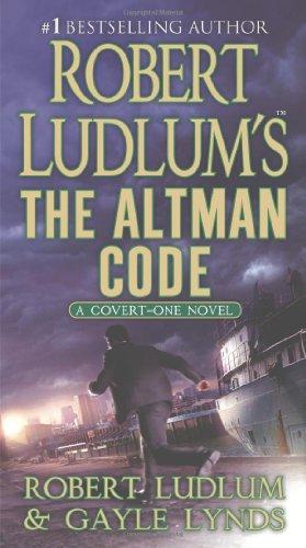 Robert Ludlum's the Altman Code (Covert-One)