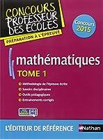 Mathématiques - Tome 1 - Epreuve écrite