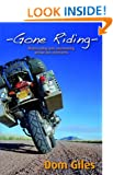 Gone Riding: Motorcycling and volunteering across two continents