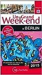 Un Grand Week-End � Berlin 2015