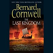 The Last Kingdom: The Saxon Chronicles, Book 1 | [Bernard Cornwell]