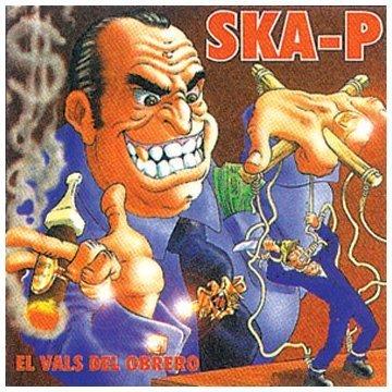 El Vals Del Obrero Import Edition by Ska-P (1998) Audio CD