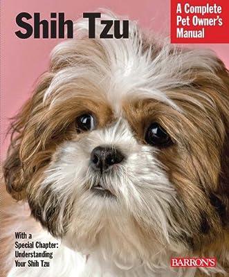 Shih Tzu (Complete Pet Owner's Manual)