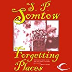 Forgetting Places | S. P. Somtow