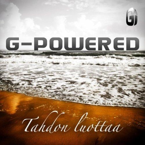 G Powered - Tahdon Luottaa 2011