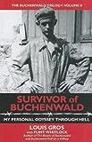 Survivor of Buchenwald: My Personal Odyssey Through Hell (The Buchenwald Trilogy)