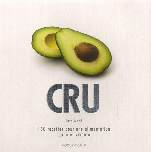 CRU pour une alimentation saine et vivante