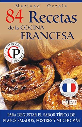 84 recetas de la cocina francesa para degustar el sabor for Platos principales franceses
