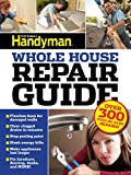 img - for UC Family Handyman Whole House Repair Guide: Over 300 Step-by-Step Repairs! book / textbook / text book