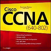 Cisco CCNA (640-802) Lecture Series | [PrepLogic]
