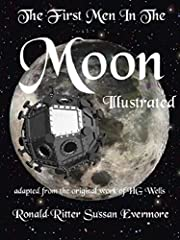 The First Men In the Moon Illustrated