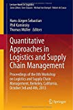 img - for Quantitative Approaches in Logistics and Supply Chain Management: Proceedings of the 8th Workshop on Logistics and Supply Chain Management, Berkeley, ... and 4th, 2013 (Lecture Notes in Logistics) book / textbook / text book