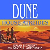 Dune: House Atreides: House Trilogy, Book 1 | [Brian Herbert, Kevin J. Anderson]