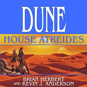Dune: House Atreides: House Trilogy, Book 1 Audiobook