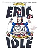 img - for [(The Greedy Bastard Diary: A Comic Tour of America )] [Author: Eric Idle] [Mar-2006] book / textbook / text book