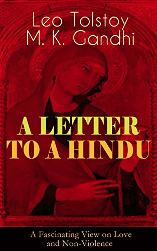 A LETTER TO A HINDU (A Fascinating View on Love and Non-Violence): Including Correspondences with Gandhi & Letter to Ernest Howard Crosby image
