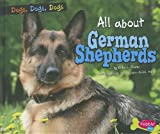img - for All about German Shepherds (Dogs, Dogs, Dogs) book / textbook / text book