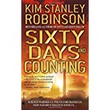 Sixty Days and Counting ~ Kim Stanley Robinson