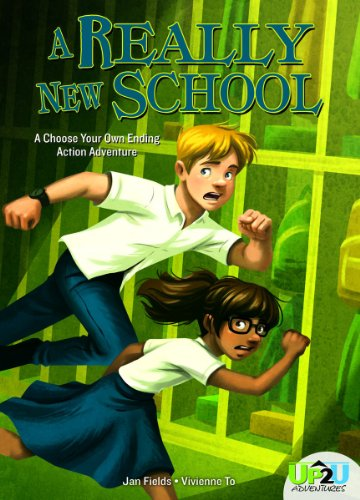 A Really New School: A Choose Your Own Ending Action Adventure (Up2u Adventures)