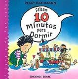 Faltan 10 Minutos Para Dormir (Jardin de los Ninos (PB)) (Spanish Edition)