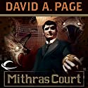 Mithras Court: Ravenloft: Dominion, Book 2 Audiobook by David A. Page Narrated by Tavia Gilbert