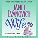 Wife for Hire (       UNABRIDGED) by Janet Evanovich Narrated by C. J. Critt