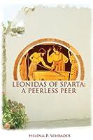 Leonidas of Sparta: A Peerless Peer
