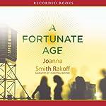 A Fortunate Age | Joanna Smith Rakoff