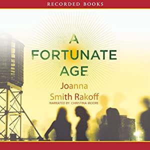 A Fortunate Age | [Joanna Smith Rakoff]