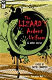 img - for The Lizard's Ardent Uniform (Veridical Dreams) (Volume 1) book / textbook / text book
