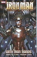 Iron Man: Director Of S.H.I.E.L.D. - With Iron Hands TPB: Director of S.H.I.E.L.D. - Secret Invasion (Graphic Novel Pb)