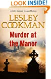 Murder at the Manor - A Libby Sarjeant Murder Mystery #9