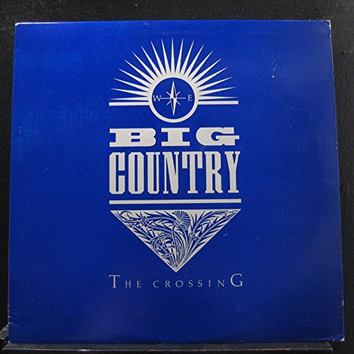 The Crossing [Vinyl] Big Country (Big Country Vinyl compare prices)
