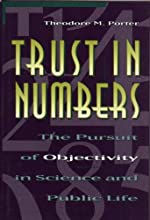 Trust in Numbers The Pursuit of Objectivity in Science and Public Life Princeton Paperbacks
