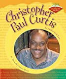 img - for Christopher Paul Curtis: An Author Kids Love (Authors Kids Love) book / textbook / text book