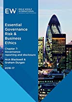 ESSENTIAL GOVERNANCE, RISK & BUSINESS ETHICS - CHAPTER 07: GOVERNANCE: REPORTING AND DISCLOSURE - 2016-17