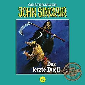 Das letzte Duell - Teil 3 (John Sinclair - Tonstudio Braun Klassiker 19) Hörspiel