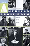 img - for By Michel Delville The American Prose Poem: Poetic Form and the Boundaries of Genre (1st First Edition) [Paperback] book / textbook / text book