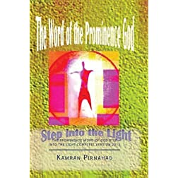 The Prominence Word of God-Step into the Light