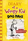 Dog Days (Diary of a Wimpy Kid, Book 4) [Hardcover] [2009] 1 Ed. Jeff Kinney