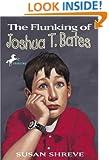 The Flunking of Joshua T. Bates