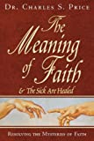 The Meaning of Faith: A Classic Writing on the Mystery of Faith