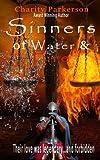 Sinners of Water & Fire