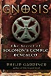 Gnosis: The Secret Of Solomon's Templ...