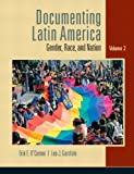 Documenting Latin America: Gender, Race and Nation, Vol. 2