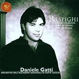 Ottorino Respighi: Roman Festivals / The Fountains of Rome / The Pines of Rome - Orchestra dell'Accademia Nazionale di Santa Cecilia / Daniele Gatti